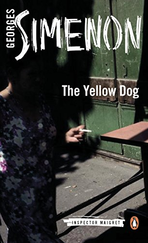 "Georges Simenon's ""The Yellow Dog"""